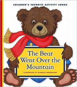 The Bear Went over the Mountain