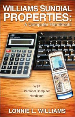 Williams Sundial Properties: A Computer Handbook!