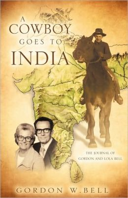 A COWBOY GOES TO INDIA