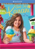 Book Cover Image. Title: Good Job, Kanani (American Girl of the Year Series), Author: Lisa Yee