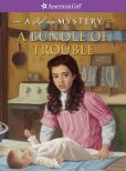 Book Cover Image. Title: A Bundle of Trouble:  A Rebecca Mystery (American Girl Mysteries Series), Author: Kathryn Reiss