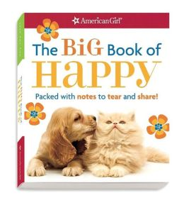 The Big Book of Happy: Packed with notes to tear and share!