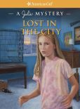 Book Cover Image. Title: Lost in the City:  A Julie Mystery, Author: Kathleen O'Dell