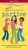 Book Cover Image. Title: A Smart Girl's Guide to Parties:  How to Be a Great Guest, Be a Happy Hostess, and Have Fun at Any Party (PagePerfect NOOK Book), Author: Apryl Lundsten