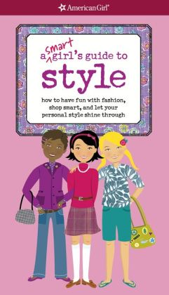 A Smart Girl's Guide to Style (PagePerfect NOOK Book)