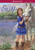 Book Cover Image. Title: Saige (American Girl of the Year Series), Author: Jessie Haas