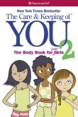 Book Cover Image. Title: The Care and Keeping of You 2:  The Body Book for Older Girls (PagePerfect NOOK Book), Author: Dr. Cara Natterson