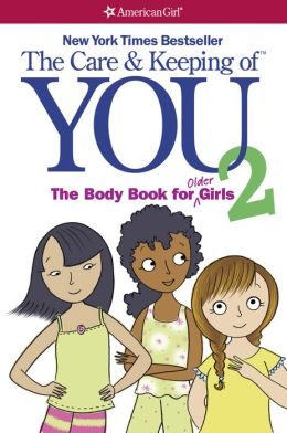 The Care and Keeping of You 2: The Body Book for Older Girls (PagePerfect NOOK Book)