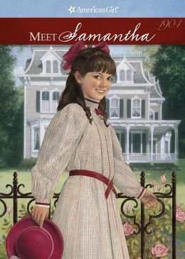 Meet Samantha (American Girls Collection Series: Samantha #1)
