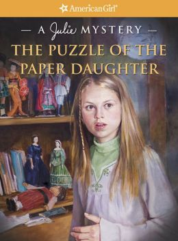 The Puzzle of the Paper Daughter: A Julie Mystery