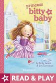 Book Cover Image. Title: Princess Bitty Baby, Author: Kirby Larson