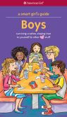 Book Cover Image. Title: A Smart Girl's Guide:  Boys (Revised): Surviving Crushes, Staying True to Yourself, and other [love] Stuff, Author: Nancy Holyoke