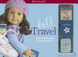 Doll Travel: Trips to take and crafts to make