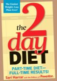 Book Cover Image. Title: The 2-Day Diet:  Part-Time Diet-Full-Time Results!, Author: Sari Harrar