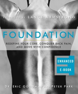Foundation (Enhanced Edition): Redefine Your Core, Conquer Back Pain, and Move with Confidence