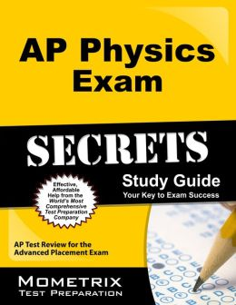 AP Physics Exam Secrets Study Guide