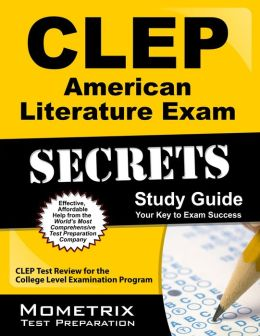 CLEP American Literature Exam Secrets Study Guide