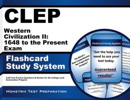 CLEP Western Civilization II: 1648 to the Present Exam Flashcard Study System