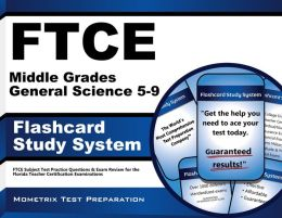 FTCE Middle Grades General Science 5-9 Flashcard Study System