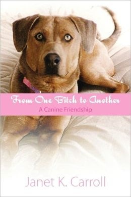 From One Bitch To Another-A Canine Friendship