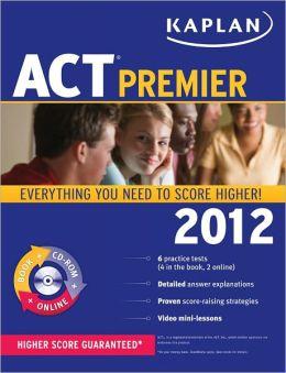 Kaplan ACT 2012 Premier