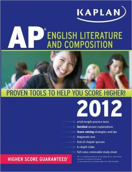 Kaplan AP English Literature and Composition 2012