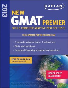 Kaplan New GMAT Premier 2013 with 5 Online Practice Tests
