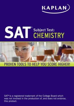 Kaplan SAT Subject Test Chemistry 2013-2014