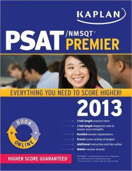 Kaplan PSAT/NMSQT Premier 2013