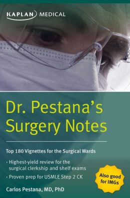 Dr. Pestana's Surgery Notes: Top 180 Vignettes for the Surgical Wards