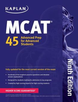 Kaplan MCAT 45: Advanced Prep for Advanced Students