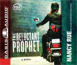 The Reluctant Prophet (Reluctant Prophet Series #1)