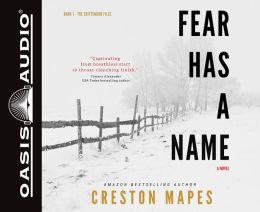 Fear Has a Name (Library Edition): A Novel