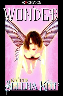 Wonder (An Erotic Erotica Paranormal Anthology)