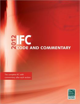 2012 International Fire Code Commentary