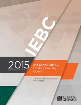 2015 International Existing Building Code By International
