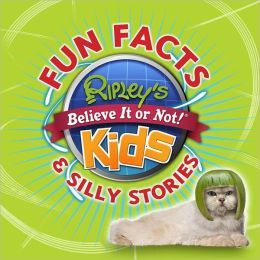 Ripley's Fun Facts & Silly Stories 1