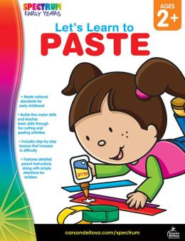 Spectrum Let's Learn to Paste, Ages 2+