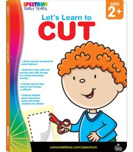 Spectrum Let's Learn to Cut, Ages 2+