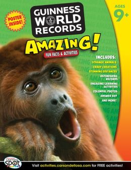 Amazing!, Ages 9+: Fun Facts and Activities