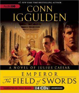 The Field of Swords (Emperor Series #3)