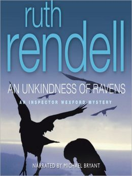 An Unkindness of Ravens: Chief Inspector Wexford Mystery Series, Book 13