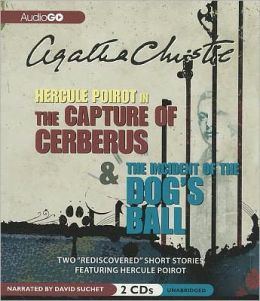 The Capture of Cerberus & The Incident of the Dog's Ball