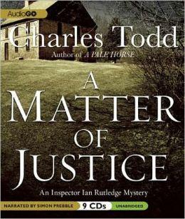 A Matter of Justice (Inspector Ian Rutledge Series #11)