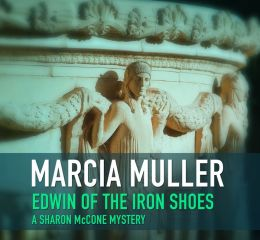 Edwin of the Iron Shoes (Sharon McCone Series #1)