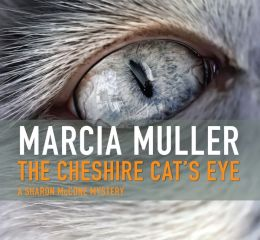 The Cheshire Cat's Eye (Sharon McCone Series #3)