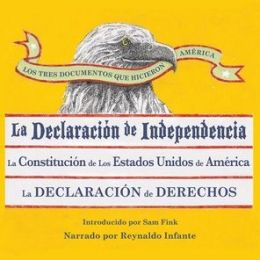 The Los Tres Documentos Que Hicieron America: La Declaracion de Independencia (1776), La Constitucion de los Estados Unidos (1787), La Carta de Derechos (1791)