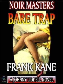 Bare Trap