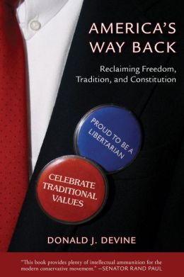 America's Way Back: Reclaiming Freedom, Tradition, and Constitution