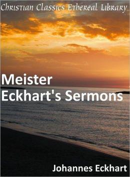 Meister Eckhart's Sermons